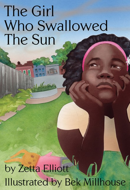 The Girl Who Swallowed the Sun, by Zetta Elliott