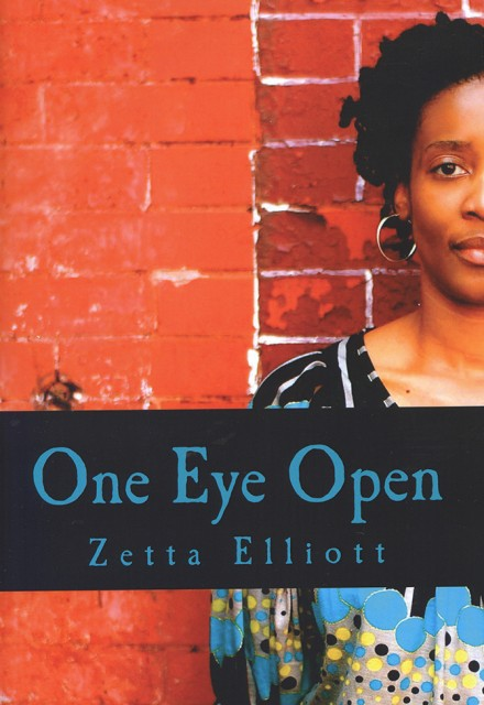 One Eye Open by Zetta Elliott